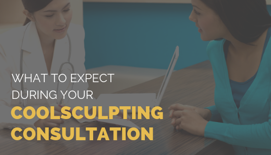 What to Expect During your CoolSculpting Consultation