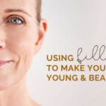 Using Fillers to Make you Feel Younger and More Beautiful